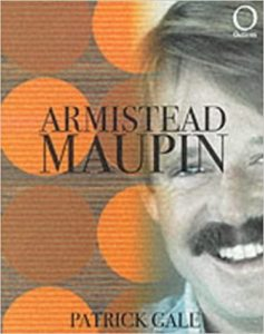 Aumistead Maupin by Patrick Gale